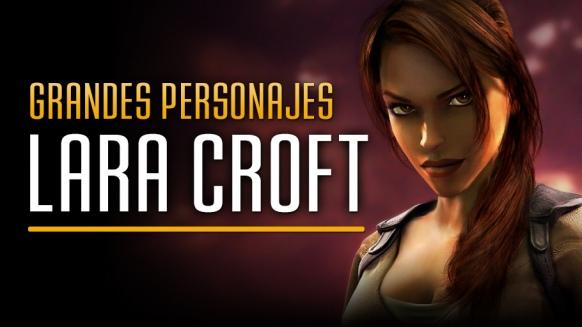 Reportaje de Grandes Personajes de Videojuego: Lara Croft