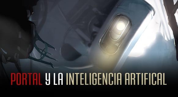 Reportaje de M�s all� del videojuego: Portal y la Inteligencia Artificial