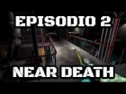 Video: A POR LAS MEJORAS DEL TRAJE - EPISODIO 3 - NEAR DEATH - PC - GAMEPLAY EN ESPAÑOL