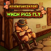 Adventurezator: When Pigs Fly