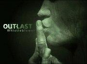 Outlast - Whistleblower