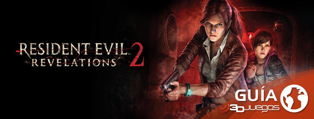Guía Resident Evil Revelations 2