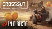 Gameplay en directo de Crossout