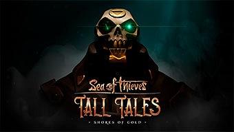 Tall Tales: Mucho más que la campaña de Sea of Thieves