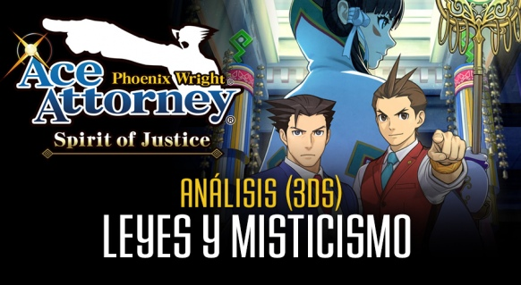 Análisis de Phoenix Wright Ace Attorney - Spirit of Justice para 3DS