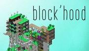 Block'hood PC