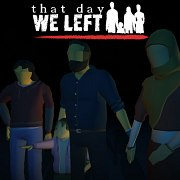That Day We Left