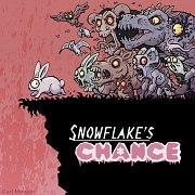 Snowflake's Chance