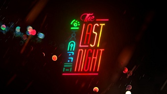 Video The Last Night, The Last Night: Teaser Tráiler