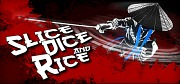 Slice Dice & Rice
