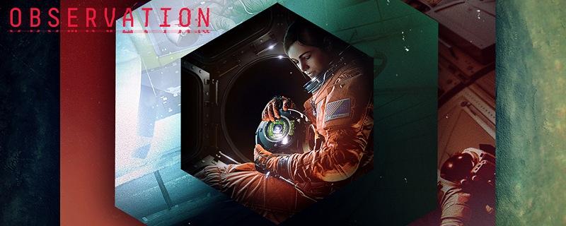Observation, una aventura espacial única, tensa y cautivadora