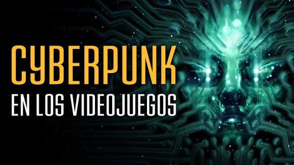 Reportaje de Cyberpunk en los Videojuegos