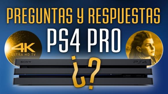 Reportaje de PS4 Pro - Preguntas y Respuestas
