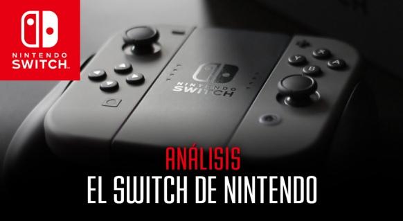 Reportaje de Análisis de Nintendo Switch