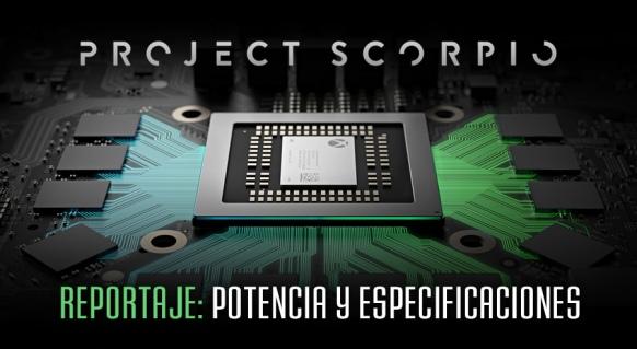 Reportaje de Project Scorpio: Potencia y Especificaciones
