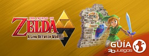 Guía completa de Zelda: A Link Between Worlds